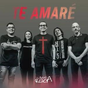 Te Amaré - Banda de Roca
