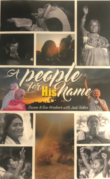 A PEOPLE FOR HIS NAME – by Duane and Sue Kershner and Judi Tabler
